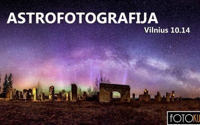 Naujiena! Astrofotografijos seminaras pradedantiesiems!