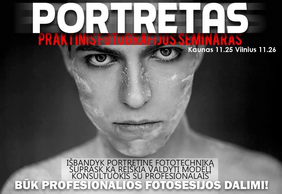 Portretinės fotografijos seminarai Kaune bei Vilniuje !